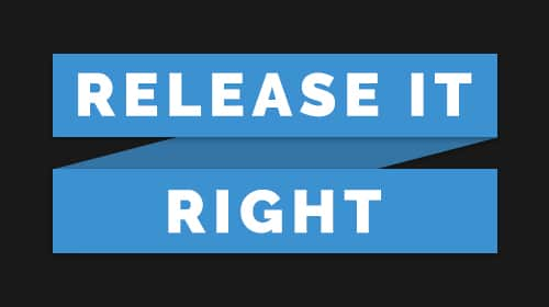 Release It Right