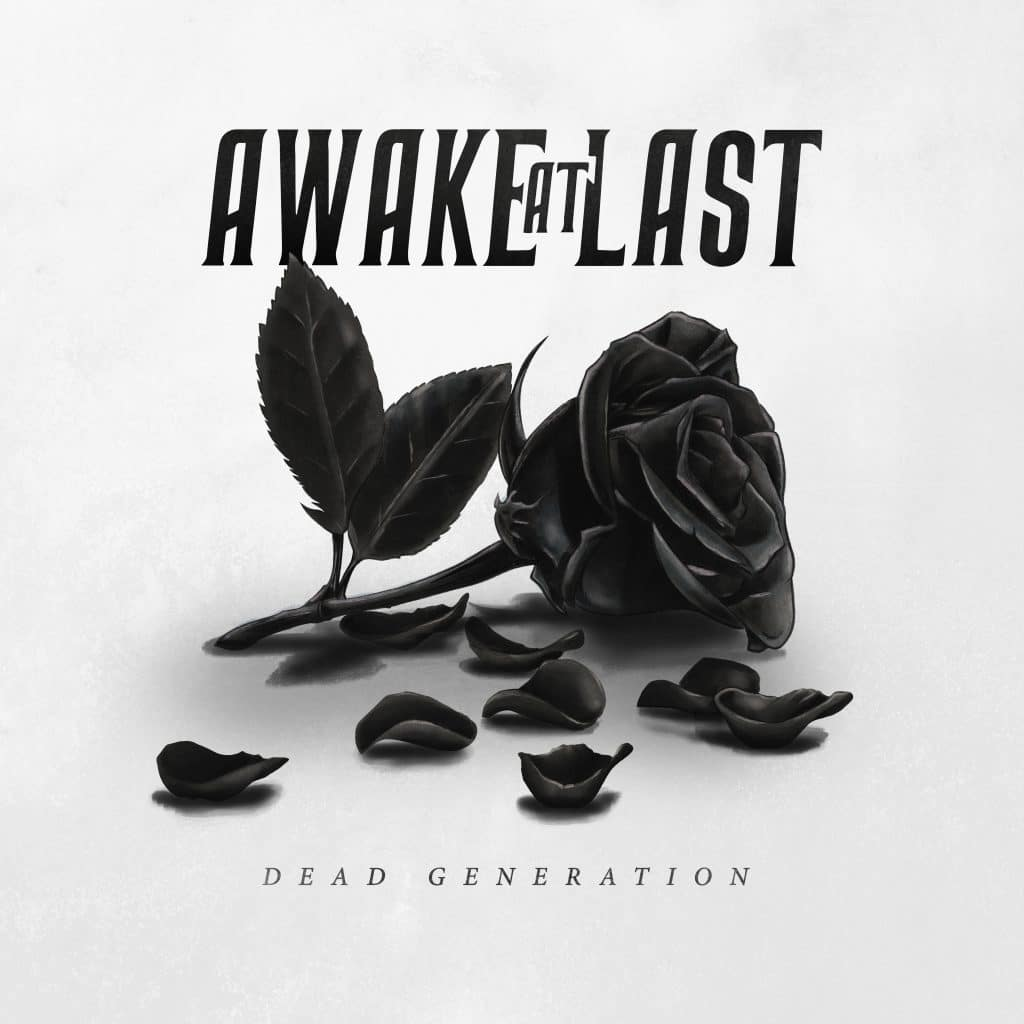 "Awake At Last - ""Dead Generation"" - OUT NOW!"