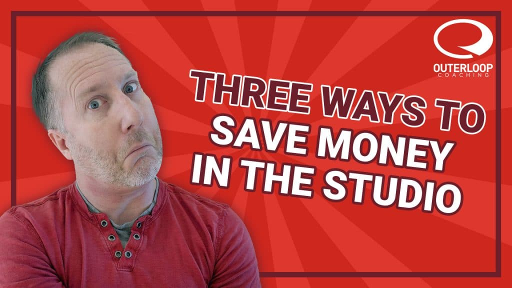 How to Save Money In the Studio