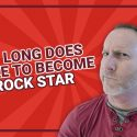 How Long Does It Take to Become a Rock Star?
